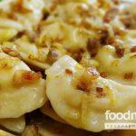 Вкусные домашние вареники с картошкой и луком – простой рецепт с фото